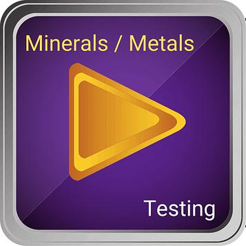 Minerals and Metals testing